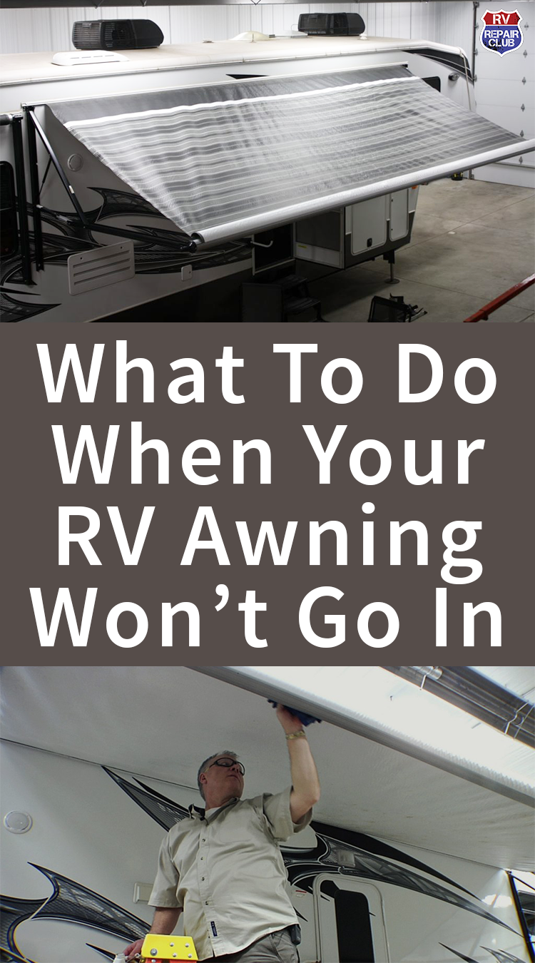 What To Do When An Awning Won't Go In