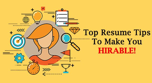 Top Resume Tips To Make You Hireable ! Resume writing - top resume tips
