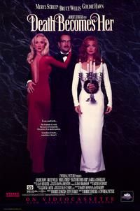 Death Becomes Her (1992) For years, Madeline, a mediocre actress, steals the lovers of her friend Helen, writer. One evening, the latter goes(surrenders) to the show(entertainment) of her friend, accompanied with her fiancé Ernest, seducing esthetic surgeon. One more time, the actress plays her charms and eventually marries Ernest. Dark Helen in the depression and becomes obese, dedicating a secret hatred to her former(old) friend.