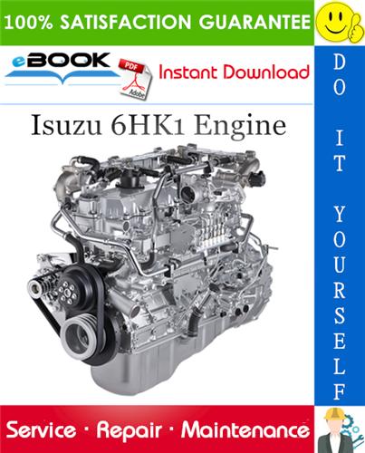 Isuzu 6hk1 Engine Service Repair Manual Repair Manuals Repair Repair And Maintenance