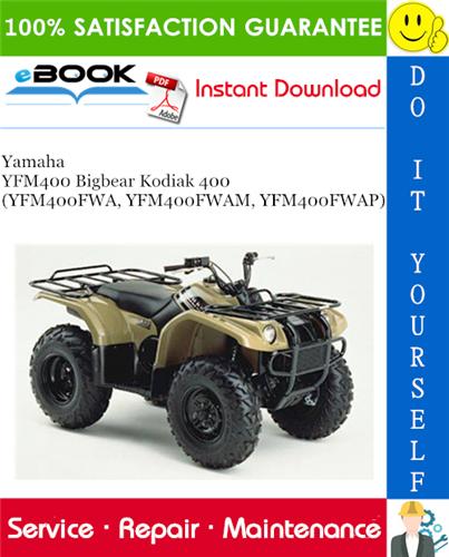 Yamaha Yfm400 Bigbear Kodiak 400 Yfm400fwa Yfm400fwam Yfm400fwap Atv Service Repair Manual Yamaha Repair Manuals Kodiak