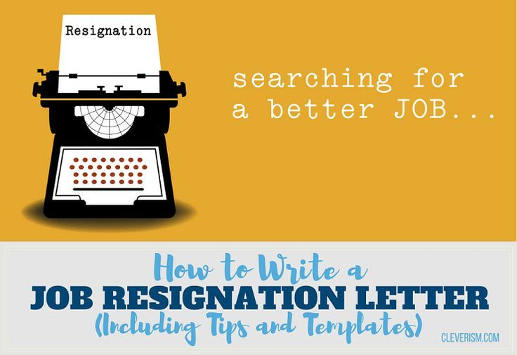 How to Write a Job Resignation Letter (Including Tips and Templates
