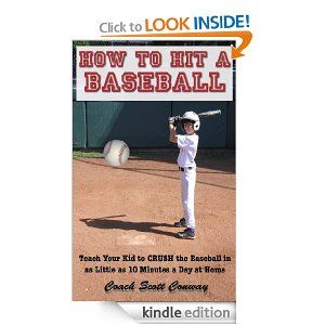 If You D Like To Teach Your Kid Hit A Baseball In As Little As 9 Days Even If You Never Played And If You Just Have 10 Minutes A Day W