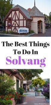 A Taste of Denmark In California Top Things To Do In Solvang  A Taste of Denmark In California Top Things To Do In Solvang