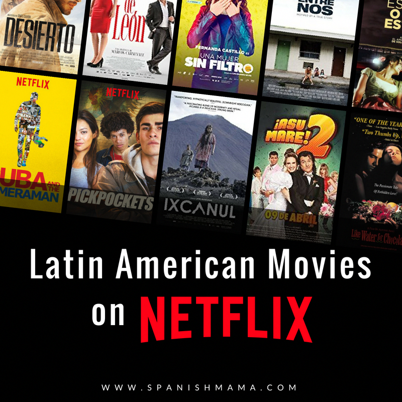 Spanish Movies and Shows The Best of Netflix for Adults