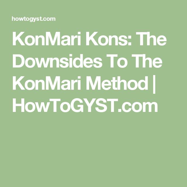 KonMari Kons: The Downsides To The KonMari Method | HowToGYST.com