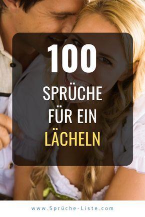 100 Sprüche für ein Lächeln | Lächeln spruch, Lachen spruch, Weisheiten sprüche