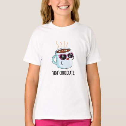Hot Chocolate Cute Hot Cocoa Drink Pun T-Shirt | Zazzle.com #cuppatea