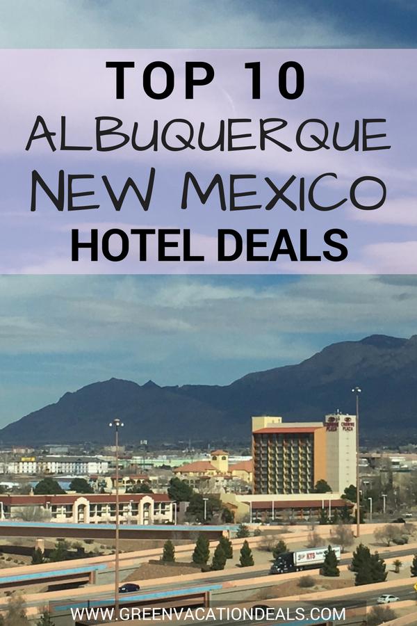 Top 10 Albuquerque New Mexico Hotel Deals New Mexico Hotel