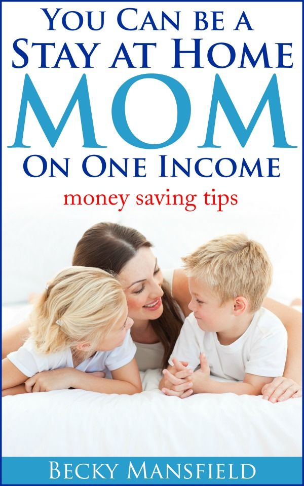 You Can Be A Stay At Home Mom On One Income Hop Mom Home And