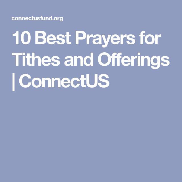 10 best prayers for tithes and offerings connectus pwoc