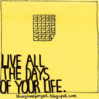 Live All The Days Of Your Life Sticky Notes Quotes Sorry Images Journal Quotes