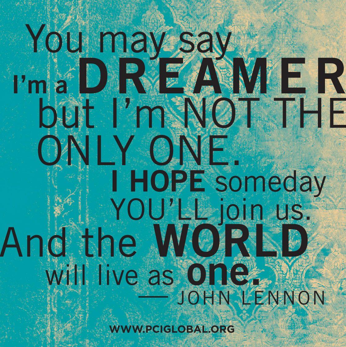 John Lennon Quote Dream Believe Johnlennon Inspiration Nation