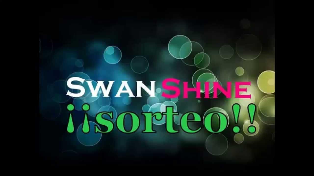 SORTEO SWAN SHINE!
