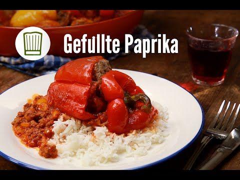 Gefüllte Paprika Rezept - YouTube