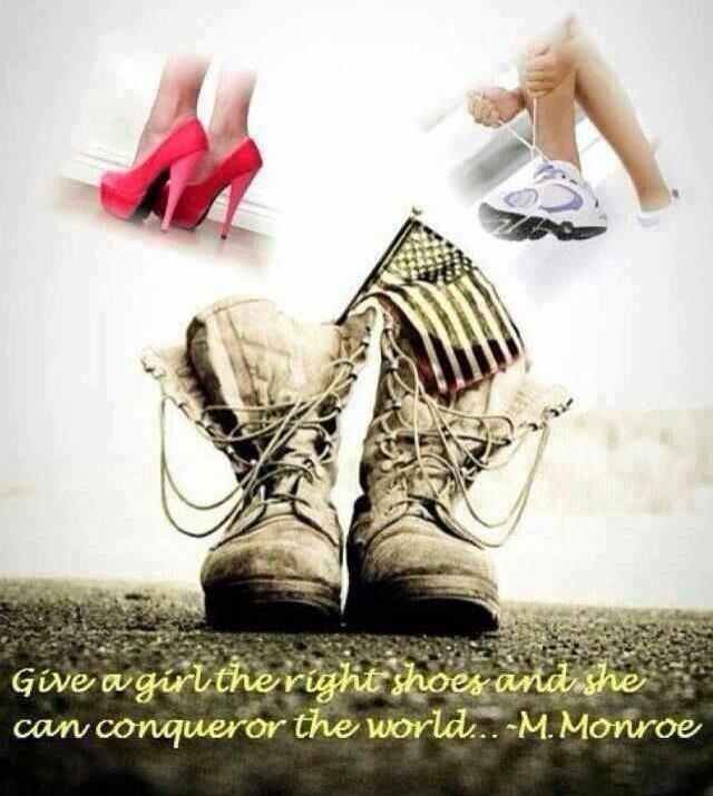Big Girl Boots Quotes: Props To ALL Military Women