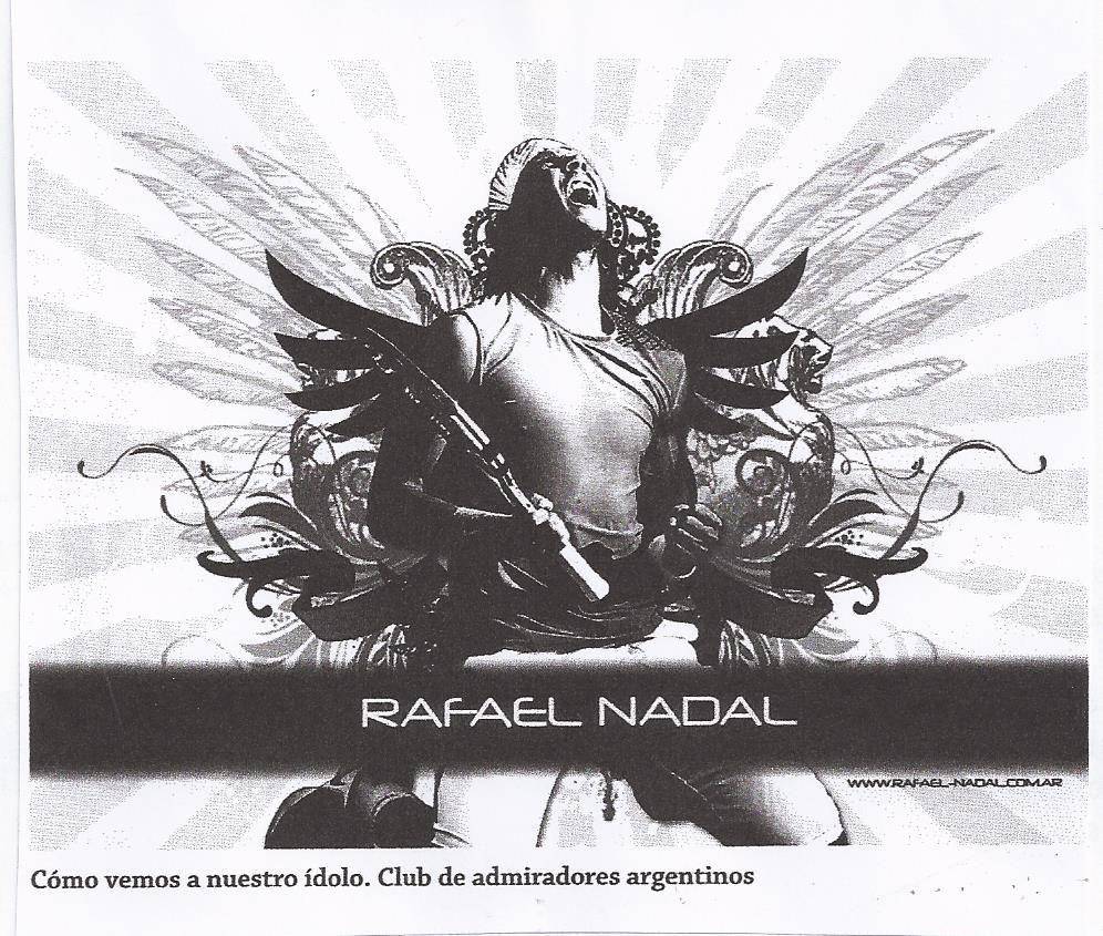 Cartel del club de admiradores de Rafael Nadal en Argentina : el dios del tenis?