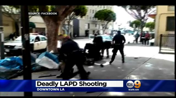 Video Shows Fatal Los Angeles Police Shooting Of Homeless Man Homeless Man Lapd Los Angeles Police Department