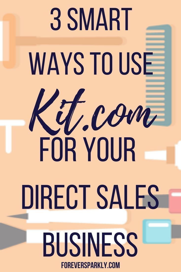 3 smart ways to use kit for your direct sales business