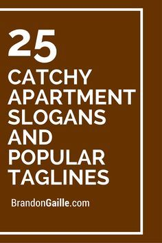 Catchy Apartment Slogans And Popular Taglines  Apartment Community Event Ideas