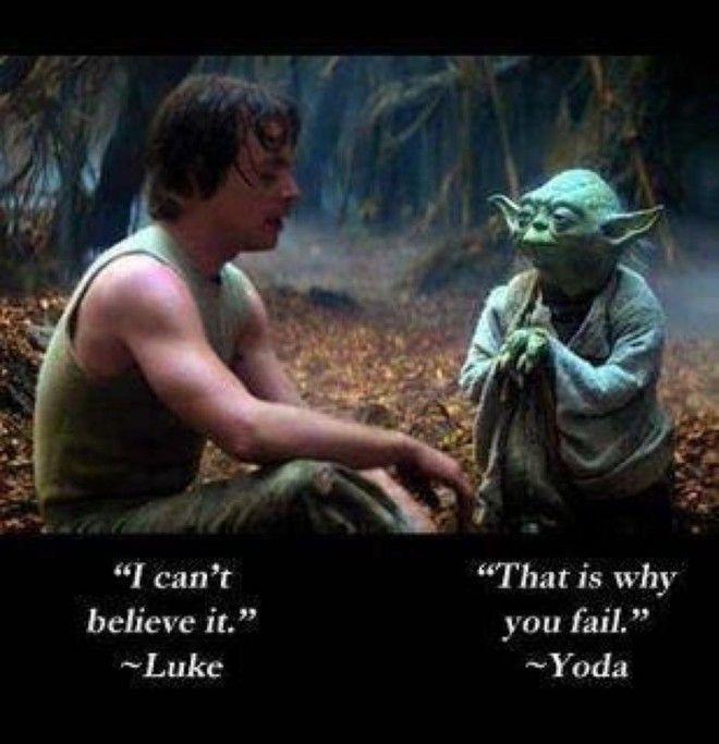 Luke Skywalker And Yodas Quote About Failing Life Lessons Star