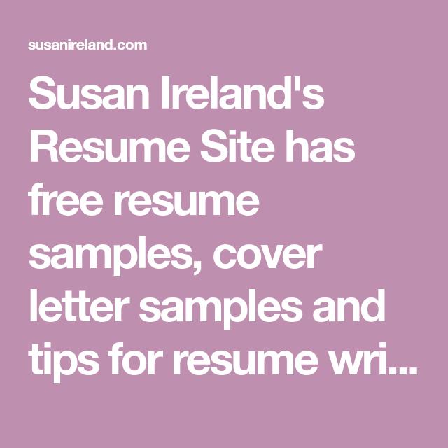 susan ireland u0026 39 s resume site has free resume samples  cover
