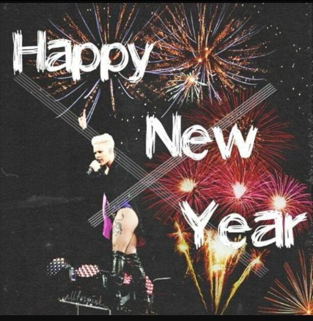 Pin by Kay Bowman on P!NK | Happy new, Happy new year, Happy