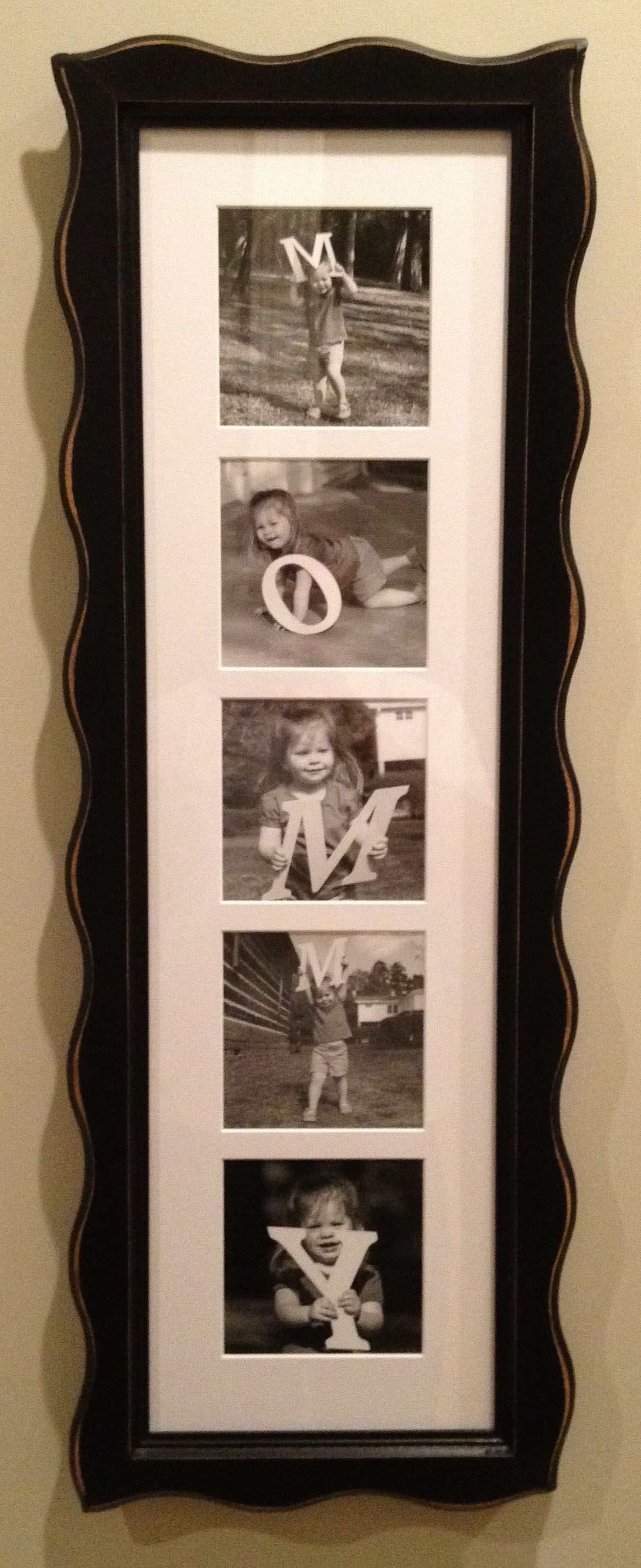 Did this for Mom for mothers day.  I got wooden letters and painted them, then took photos and got them framed.  I plan on doing it every few years as the kids grow up.  Hint only buy one M.  Or one D if your doing it for Dad.  Wooden letters can be found here: http://www.craftcuts.com/wooden-letters.html.