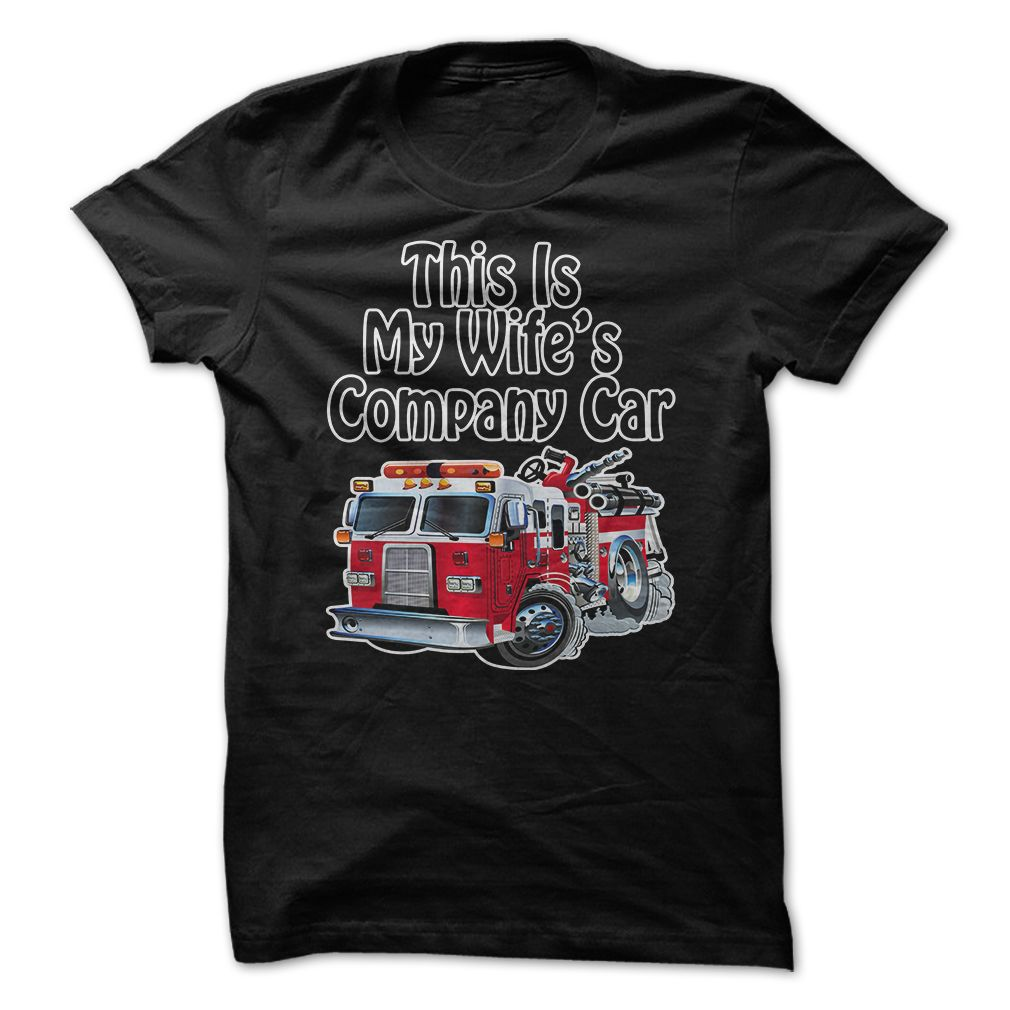 This Is My Wifes Company Car T-Shirt