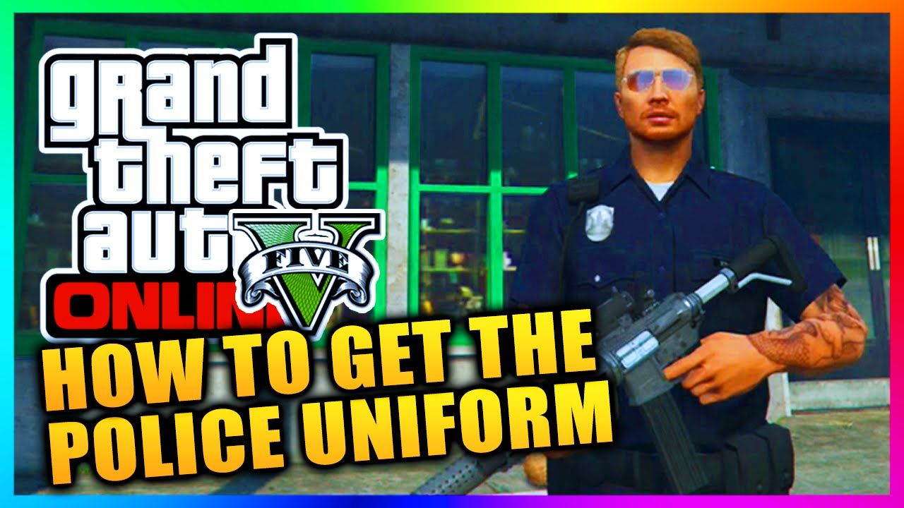 How To Get A Cop Outfit In Gta 5