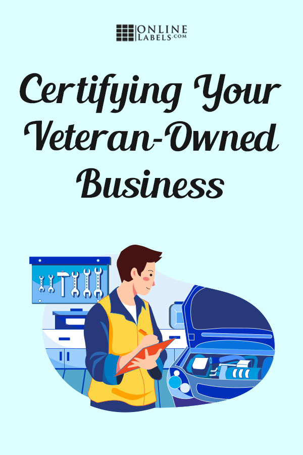 How To Become A Certified Veteran Owned Business Veteran Owned Business Small Business Resources Business Perks