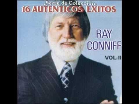 """RAY CONNIFF ○ """"Bésame mucho"""" ○ Otro tema muy bonito conocido mundialmente, de la autoría de la mexicana Consuelo Velázquez."""