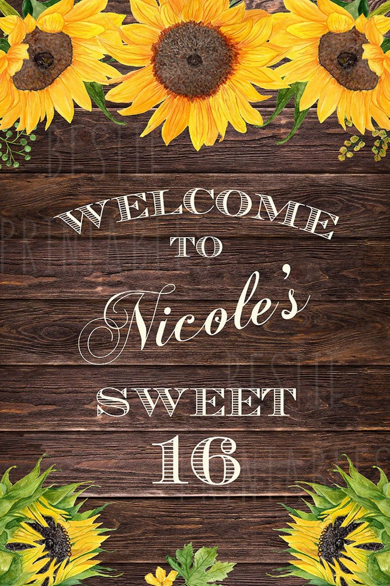 PRINTABLE Sweet 16 welcome sign Sweet sixteen welcome sign Sunflower birthday decorations Sweet 16 sunflowers Quinceanera welcome sign #sweet16birthdayparty