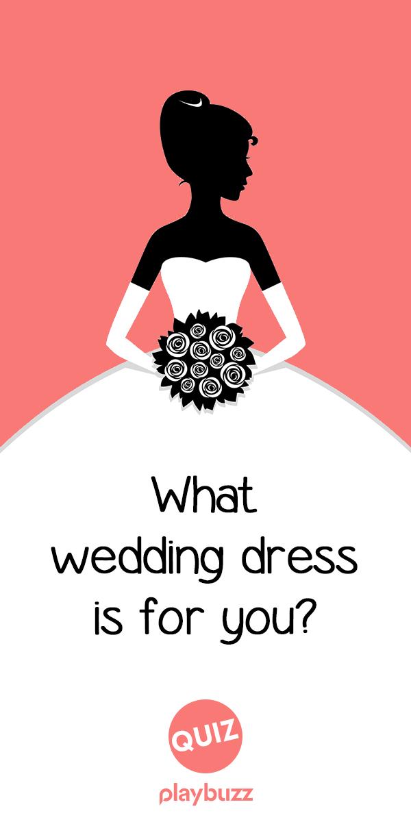 What Wedding Dress Is For You Wedding Bridal Wedding