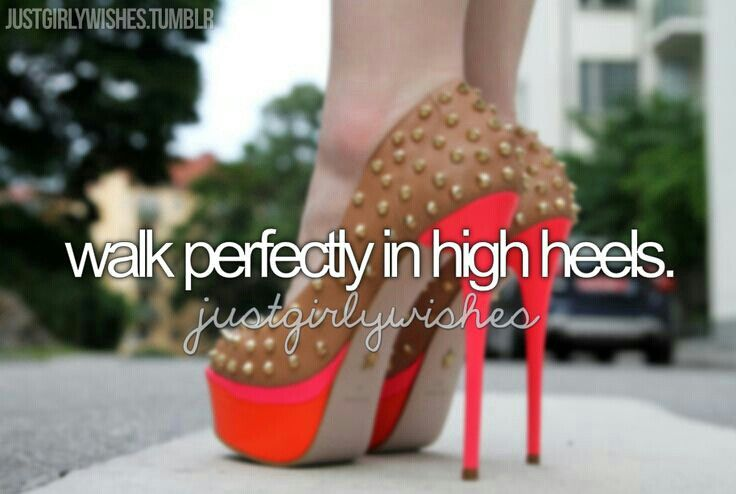 Walk in high heels perfectly