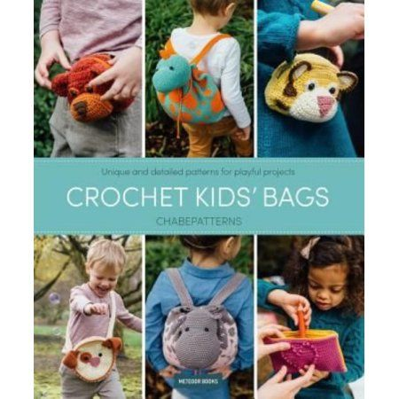 Crochet Kids Bags Unique And Detailed Patterns For Playful Projects Walmart Com Crochet For Kids Kids Bags How To Make Purses