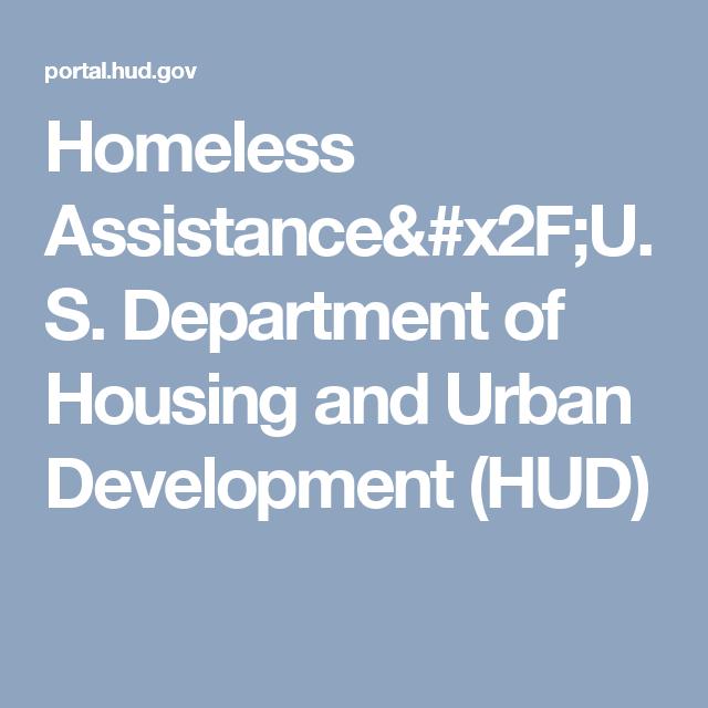 Homeless Assistance X2f U S Department Of Housing And Urban Development Hud Development Homeless Assistance Department