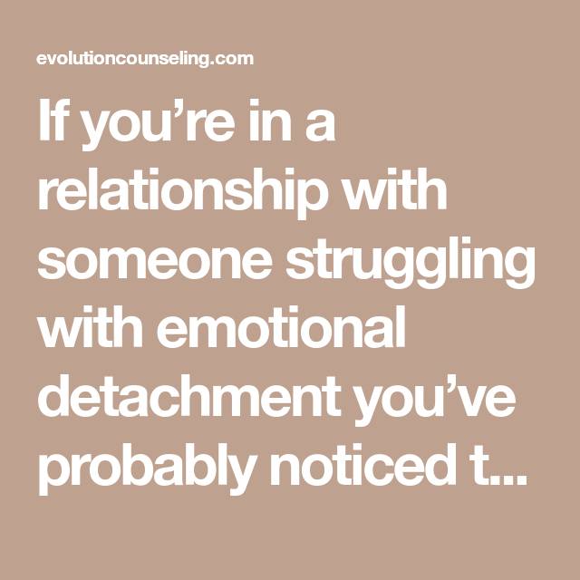 Emotional detachment in relationships