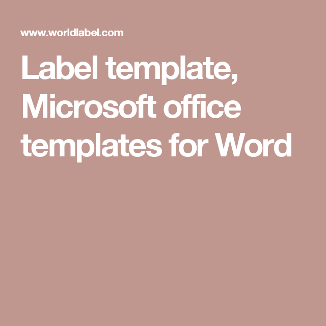 Label Template Microsoft Office Templates For Word Pinteres