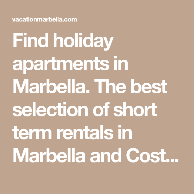 Find Holiday Apartments In Marbella. The Best Selection Of
