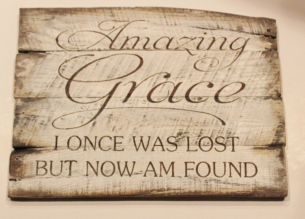 Amazing Grace I once was lost but now Iu0027m found rustic reclaimed wood wall art : amazing grace wall art - www.pureclipart.com