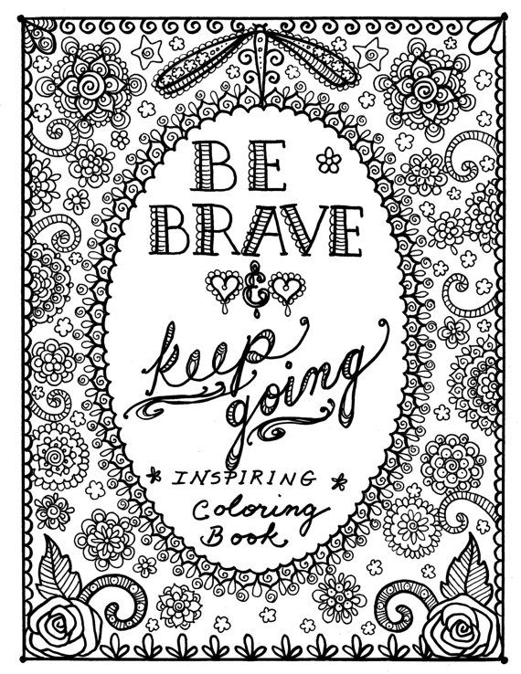 BE Brave Coloring Book Inspirational Sayings Art To Color