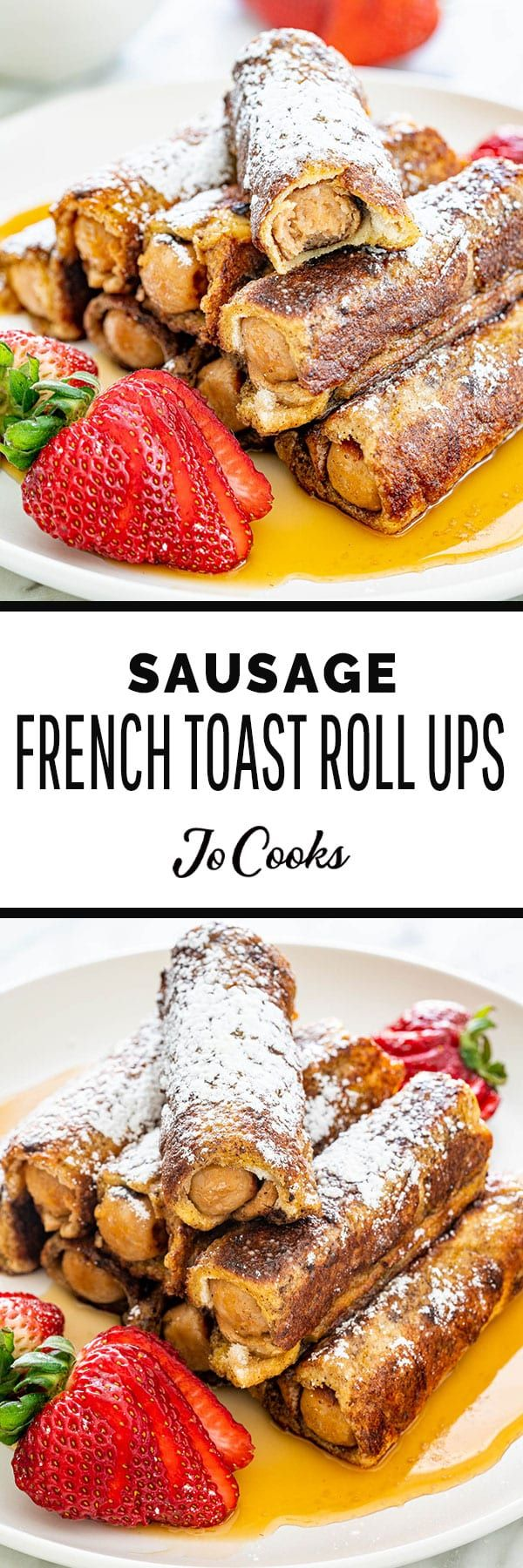 Sausage French Toast Roll Ups #frenchtoastrollups