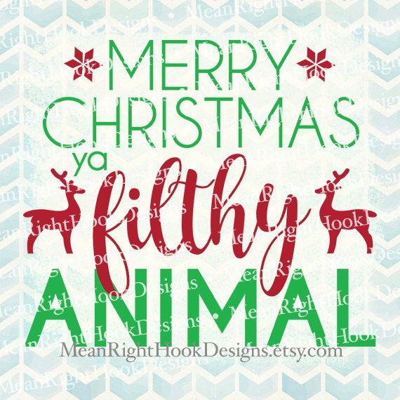 Merry Christmas Ya Filthy Animal Svg.Merry Christmas Ya Filthy Animal Svg By Meanrighthookdesigns