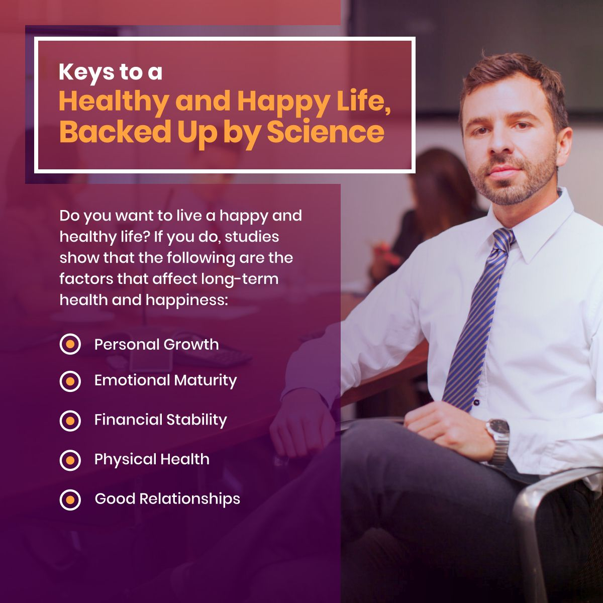 Keys to a healthy and happy life backed up by science