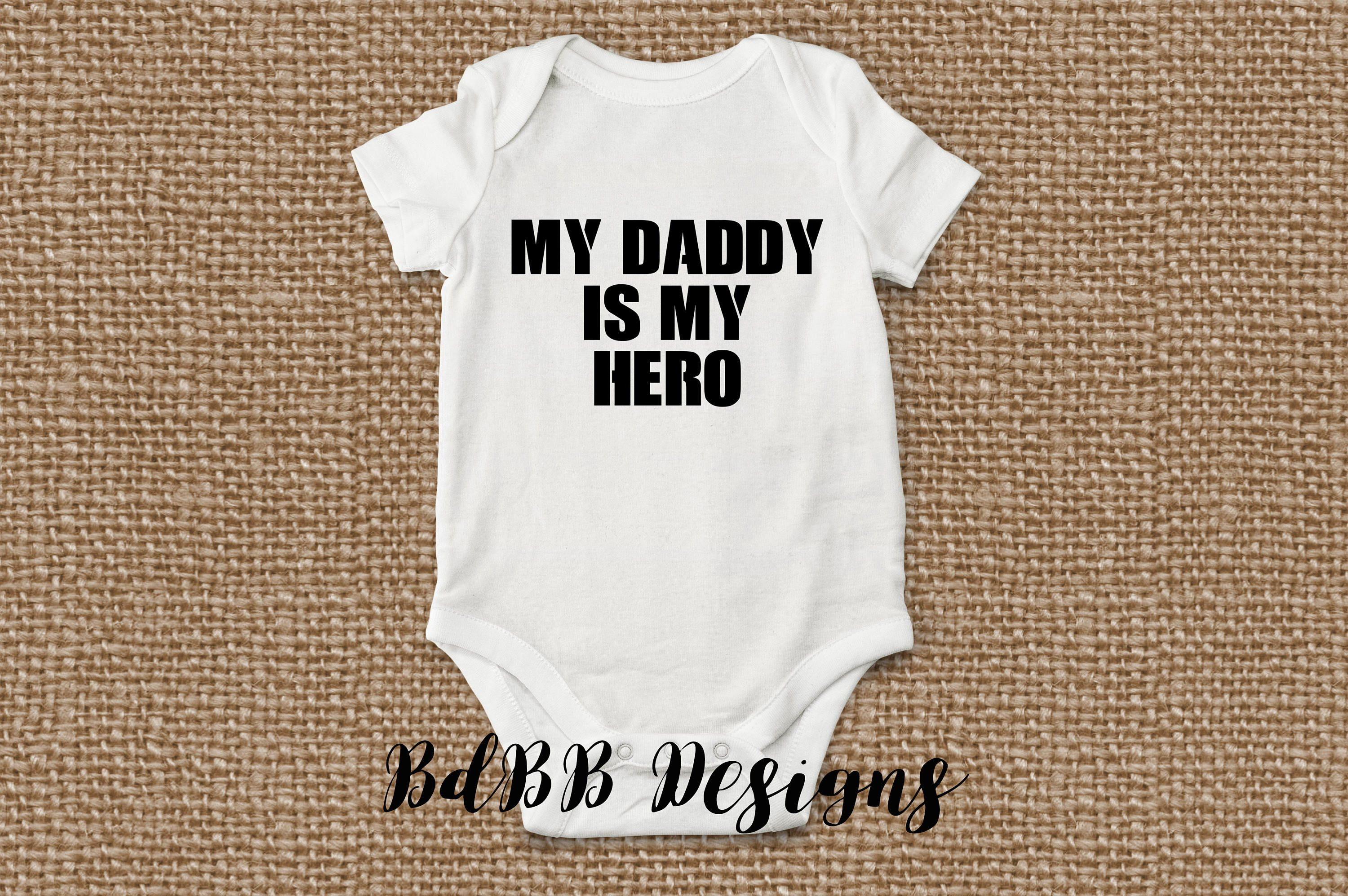 My Daddy is My Hero Onesie / Newborn Take Home Outfit
