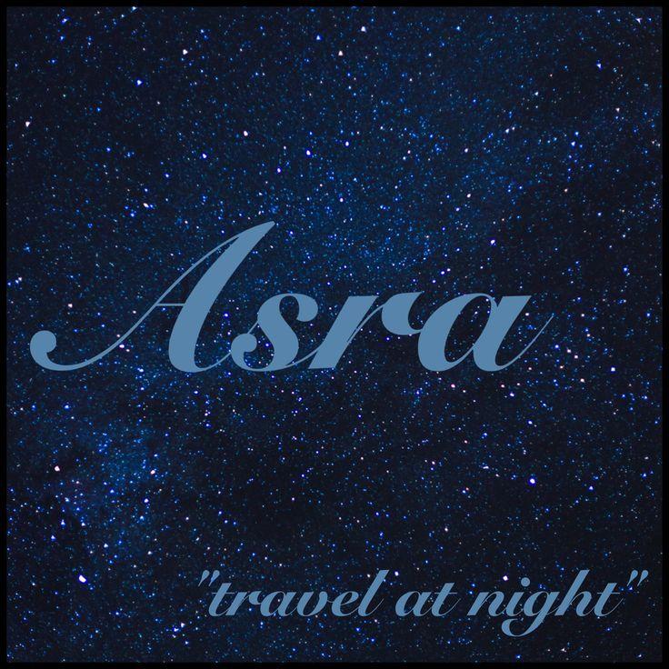 """Photo of Nombre de soltera: Asra; Significado del nombre: """"viajar de noche""""; Nombre de origen: árabe"""