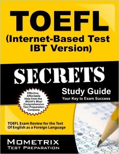 TOEFL Secrets - Your Key To Toefl Success | Exam success ...