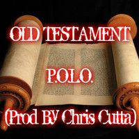 Old Testament Freestyle -- P.O.L.O. by jaccihinkle on SoundCloud