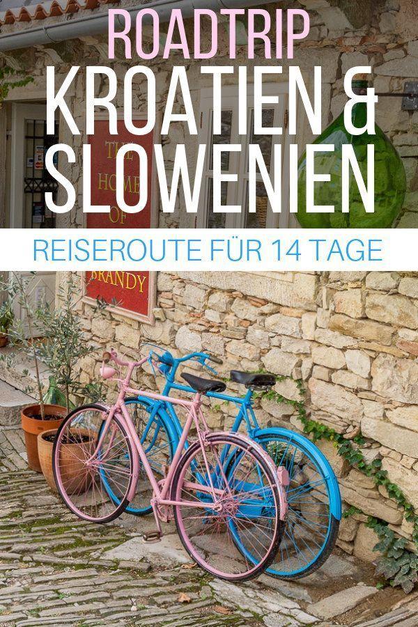 Roadtrip Kroatien und Slowenien Reiseroute für 14 Tage,